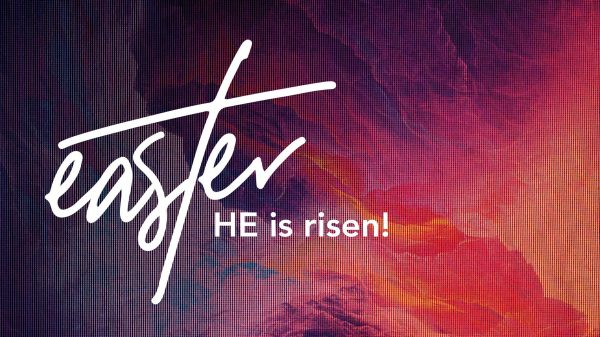 EASTER SUNDAY 2021 Online Service 'He is risen' Image
