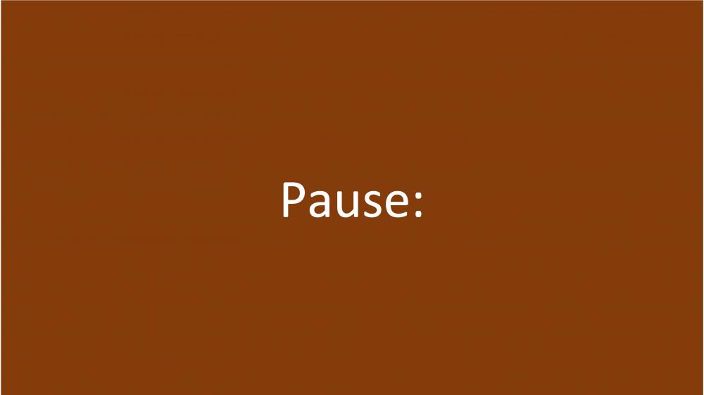 Pause: