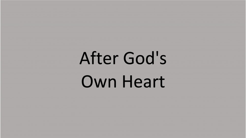 After God\'s Own Heart
